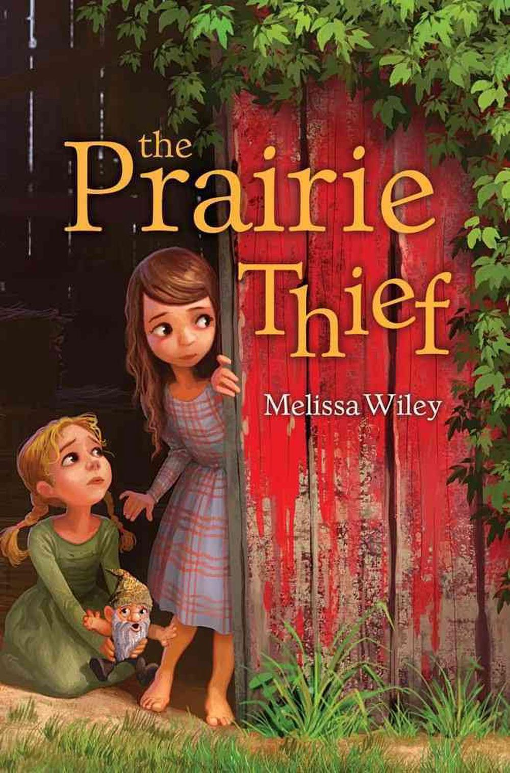 The Prairie Thief by Melissa Wiley, ISBN: 9781442440562