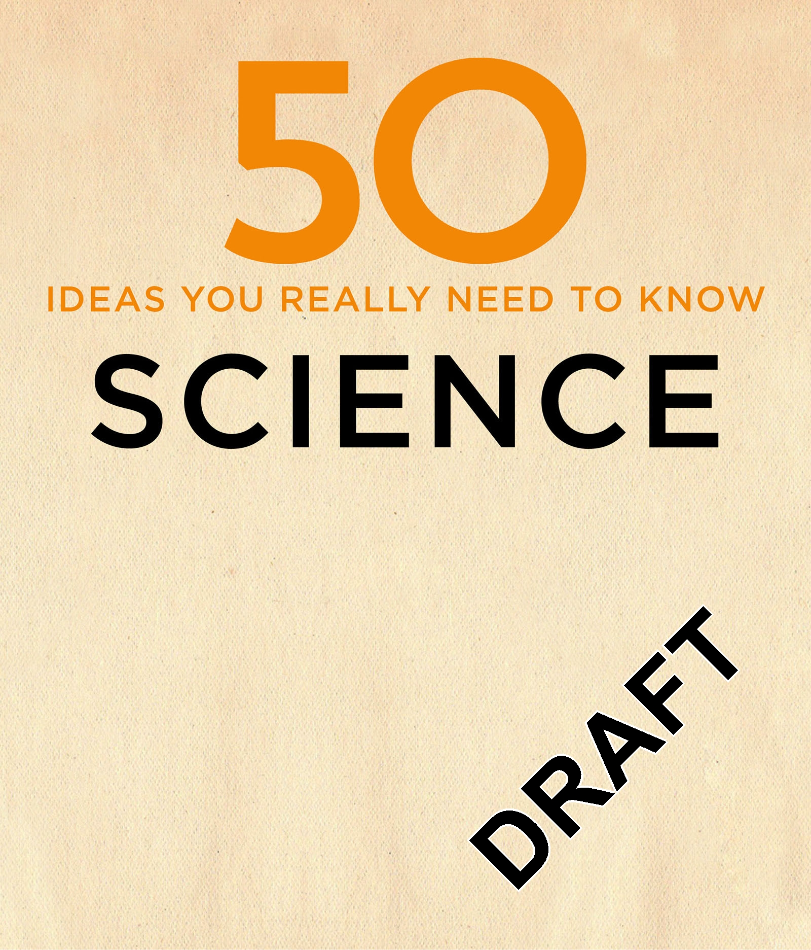 50 Science Ideas You Really Need to Know by Gail Dixon, Paul Parsons, ISBN: 9781784296155