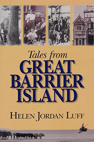 Tales from Great Barrier Island