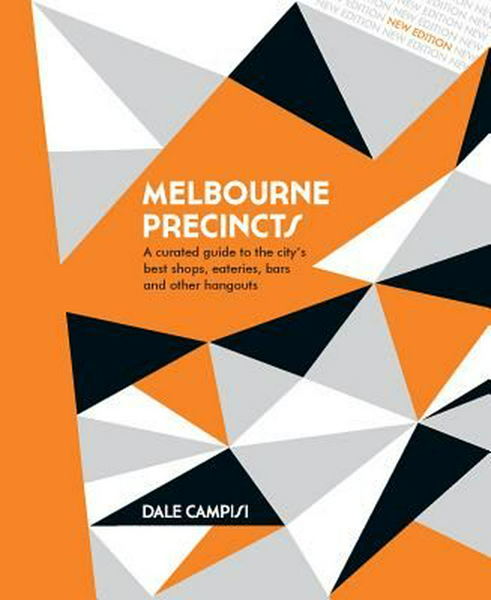 Melbourne Precincts by Campisi  Dale, ISBN: 9781741175158