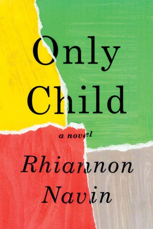 Only Child by Rhiannon Navin, ISBN: 9781524733353