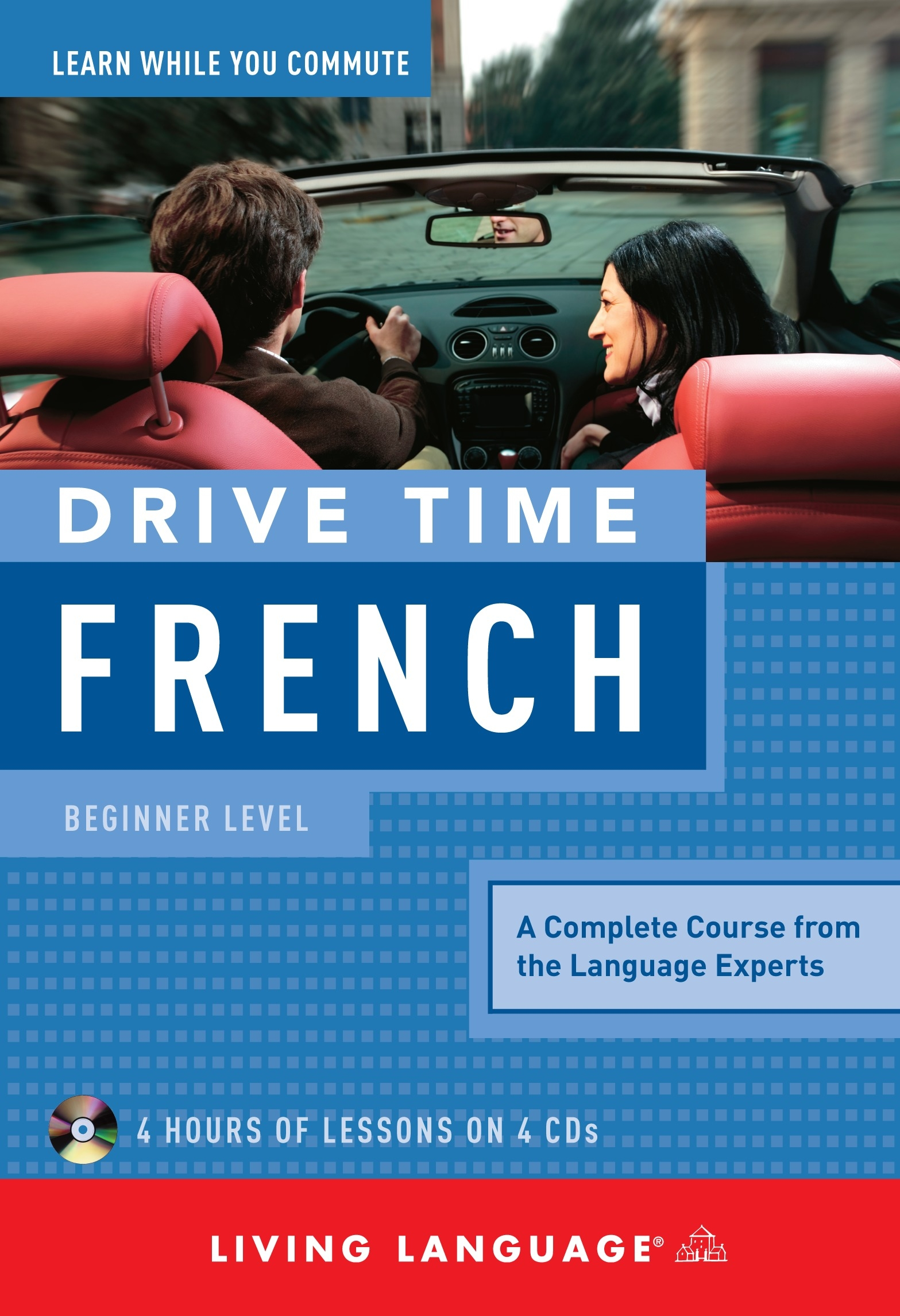 Living Language Drive Time: French