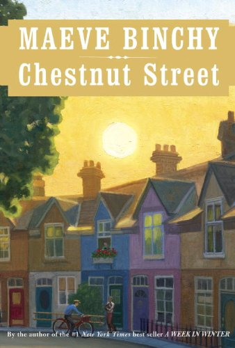 Chestnut Street by Maeve Binchy, ISBN: 9780385351850
