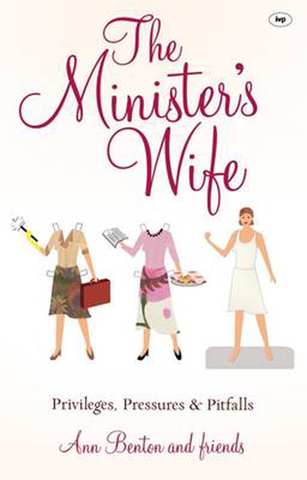 The Minister's Wife by Ann Benton, ISBN: 9781844745562