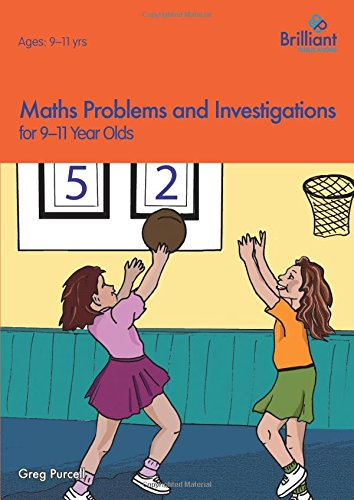 Maths Problems and Investigations, 9 - 11 Year Olds