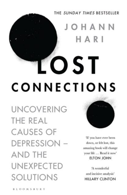 Lost ConnectionsUncovering the Real Causes of Depression - and ...