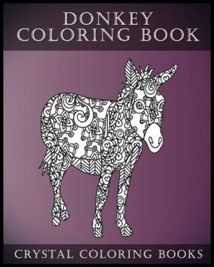 Donkey Coloring Book A Stress Relief Adult Containing 30 Pattern Pages