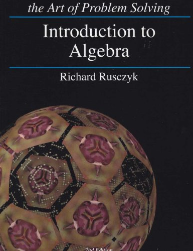 Introduction to Algebra the Art of Problem Solving