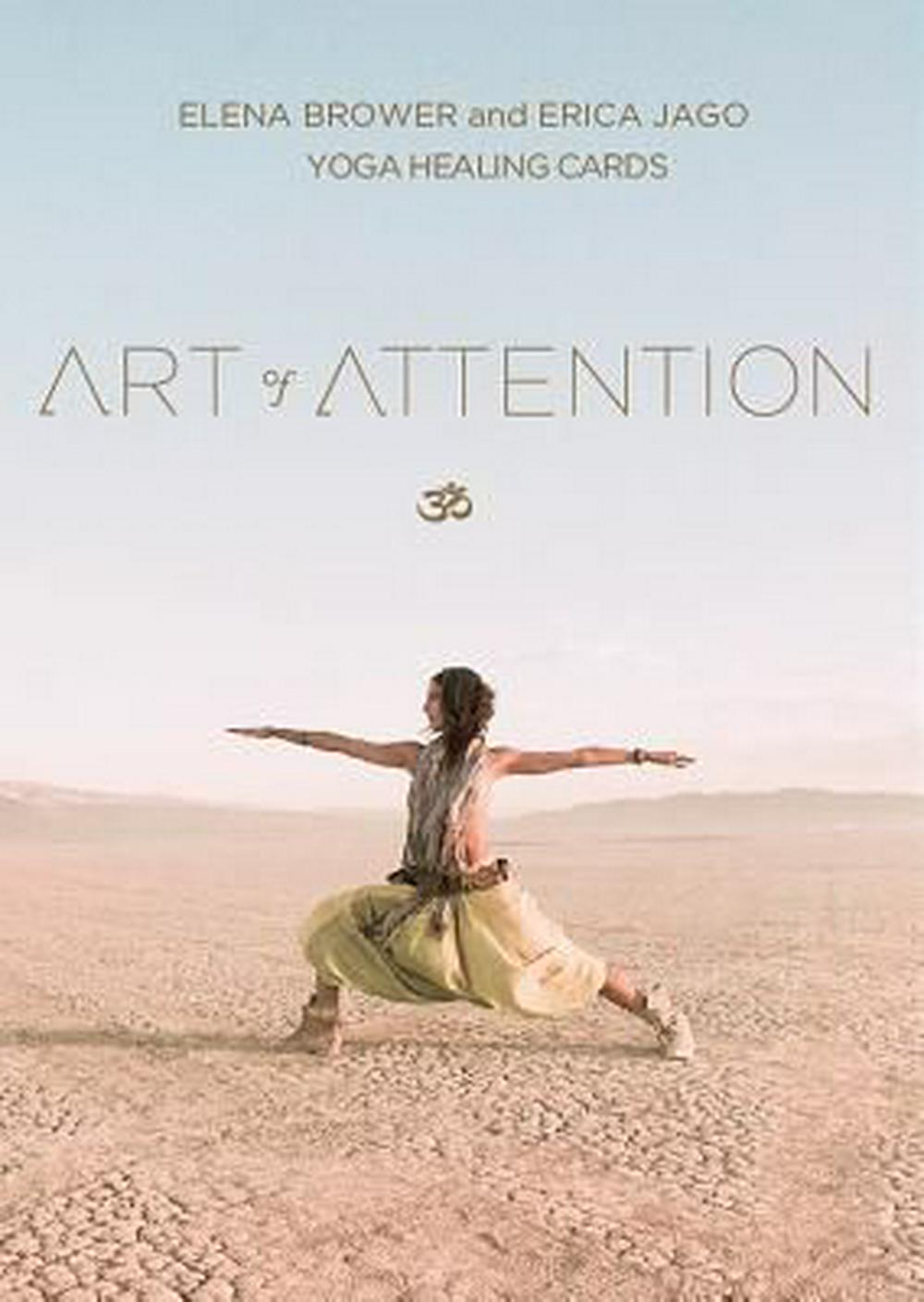 Art of Attention: Yoga Healing Cards by Elena Brower, ISBN: 9780986238109
