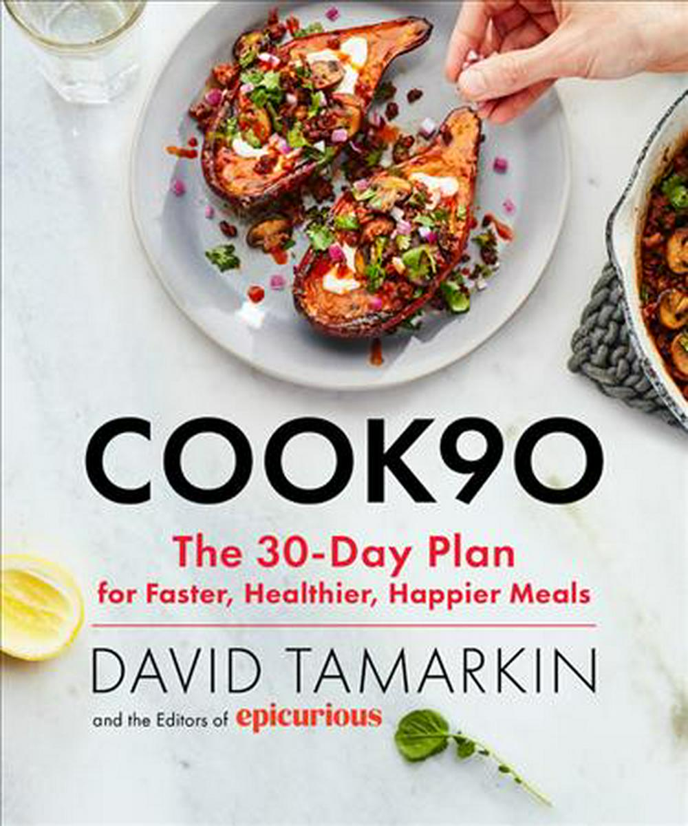 #cook90Cook One Month of Simple Meals at Home--And Cha... by David Tamarkin,Epicurious, ISBN: 9780316420150