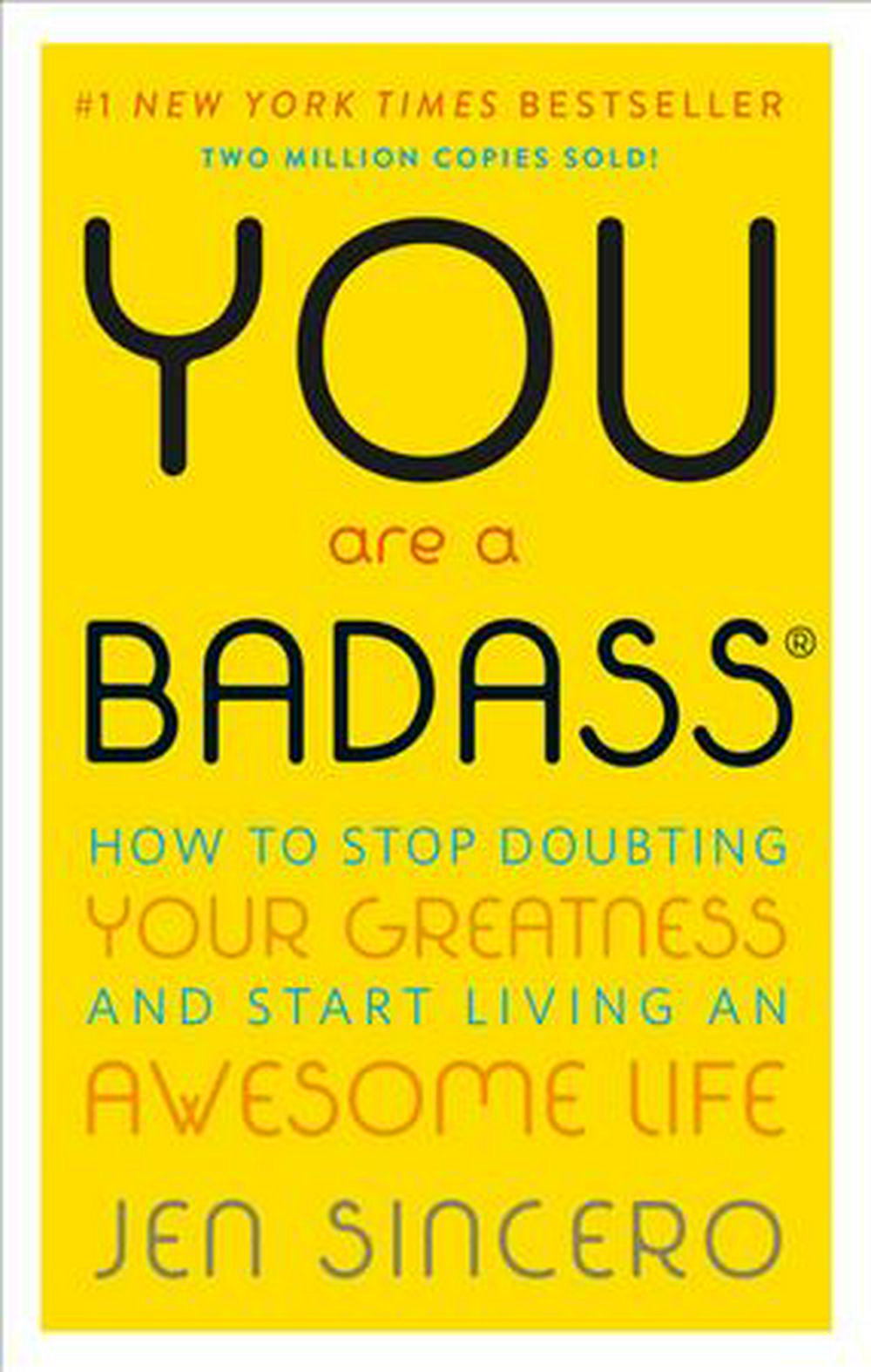 You Are a Badass by Jen Sincero, ISBN: 9780762447695