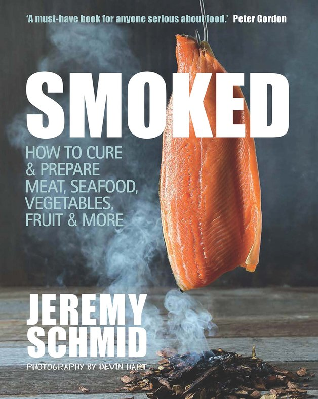 Smoked by Jeremy Schmid, ISBN: 9781742576381