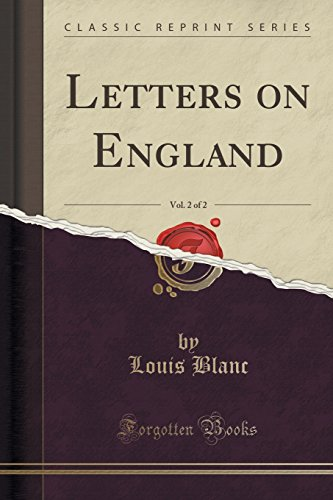Letters on England, Vol. 2 of 2 (Classic Reprint)