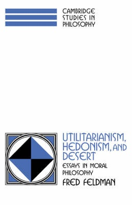 Utilitarianism, Hedonism, and Desert