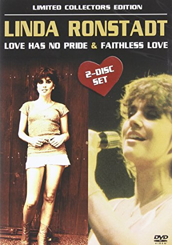 Ronstadt, Linda - Love Has No Pride/Faithless Love (2-disc-set)