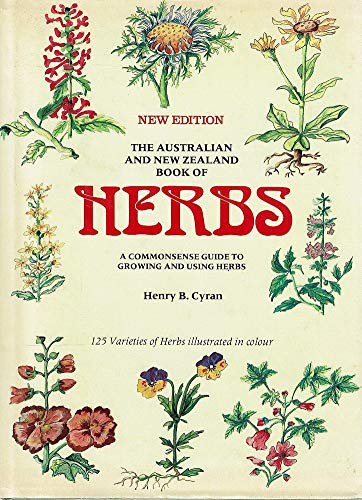 The Australian and New Zealand book of herbs: A commonsense guide to growing and using herbs