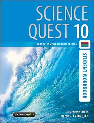 Science Quest 10 Australian Curriculum Edition Student Workbook
