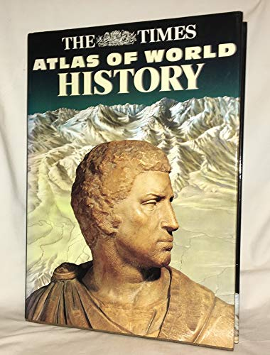 The Times Complete History of the World the Ultimate Work of Historical Reference