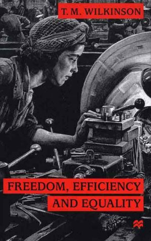 Freedom, Efficiency and Equality