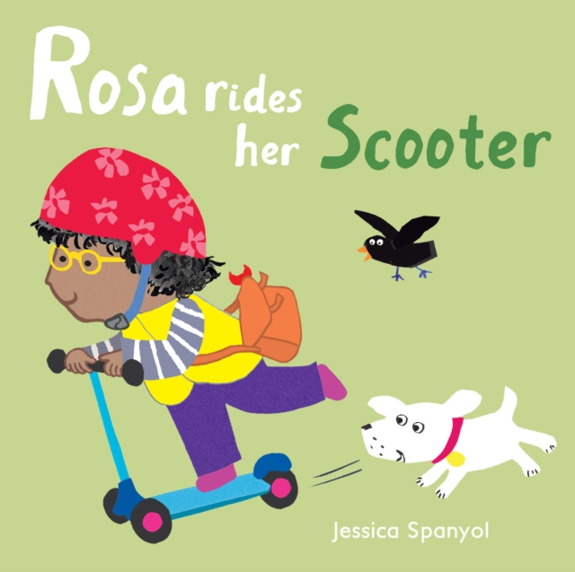 Rosa Rides her ScooterRosa's Toys by Jessica Spanyol, ISBN: 9781786281234