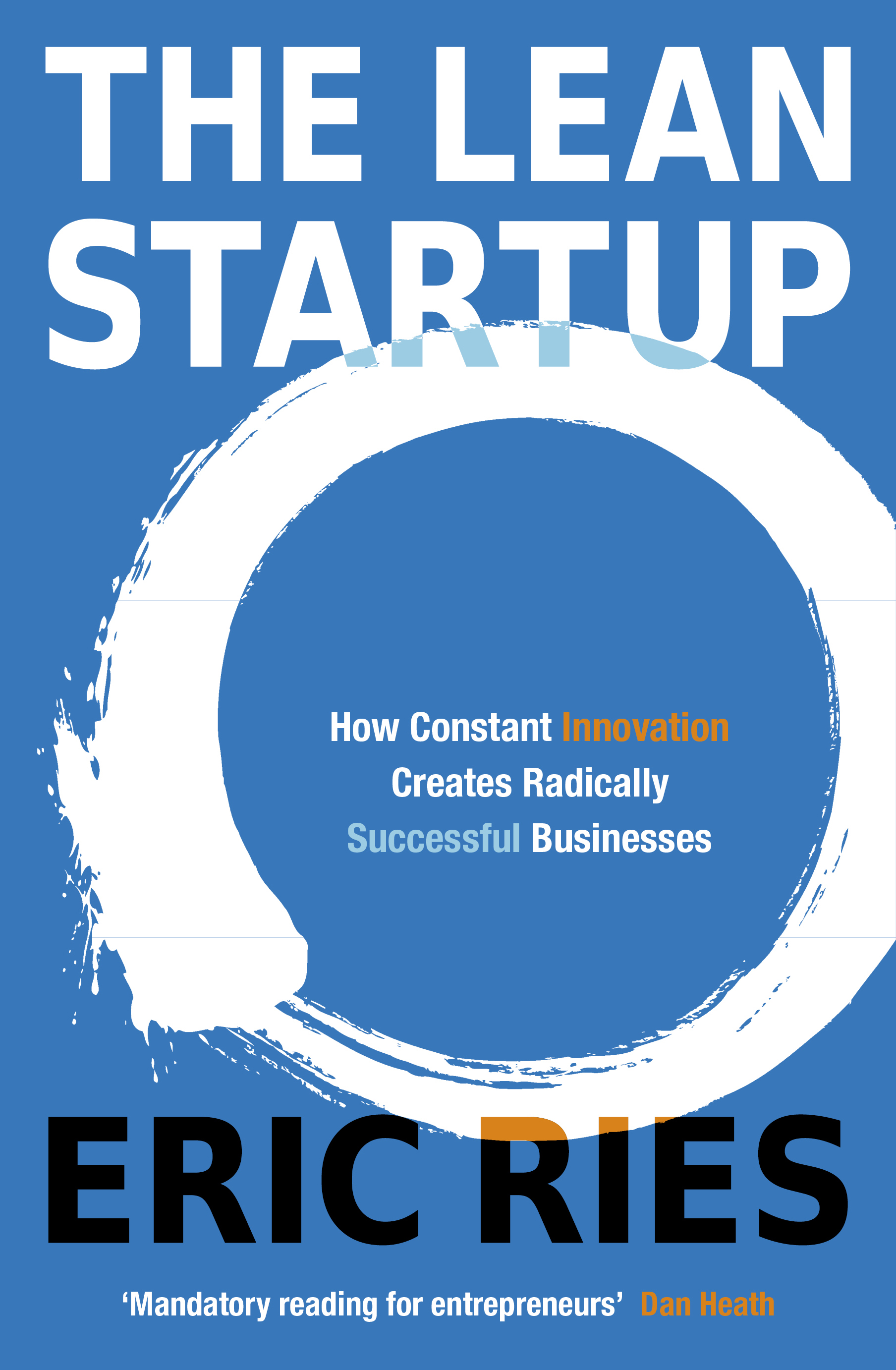 The Lean Startup by Eric Ries, ISBN: 9780670921607
