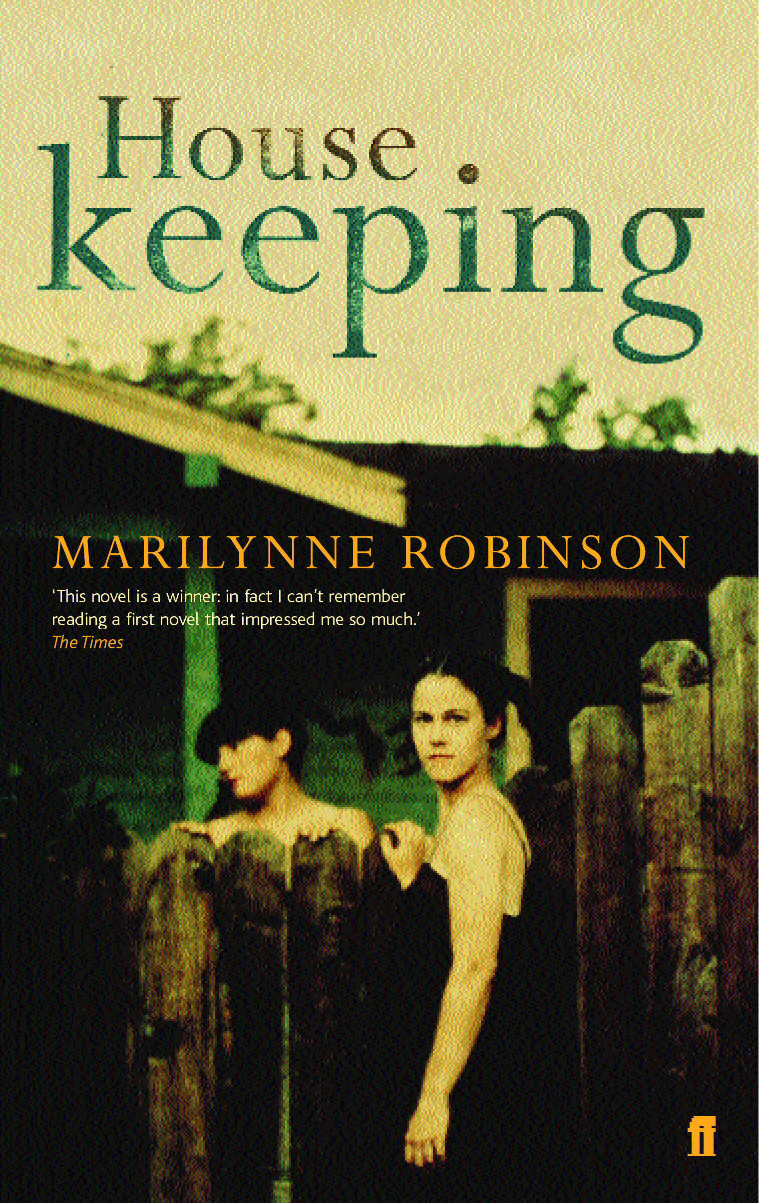"""analysis of housekeeping a novel by american novelist and essayist marilyn robinson Book review 'lila' by marilynne robinson or the sylvie of """"housekeeping,'' robinson's 1980 novel is the author, most recently, of """"no book but."""