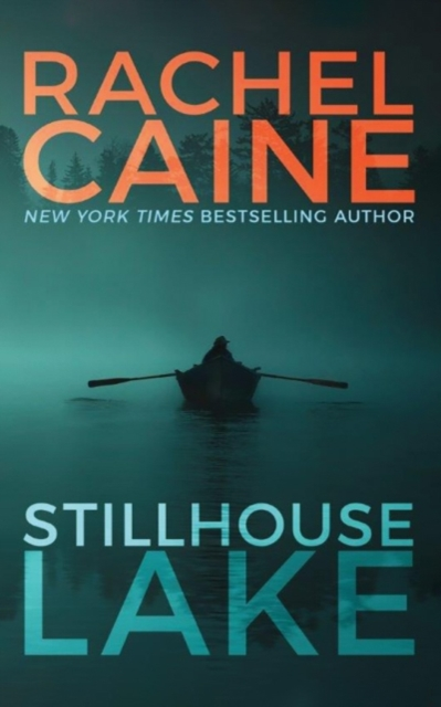 Stillhouse Lake by Rachel Caine, ISBN: 9781477848661