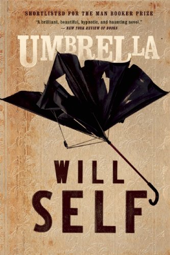 Umbrella by Will Self, ISBN: 9780802122025