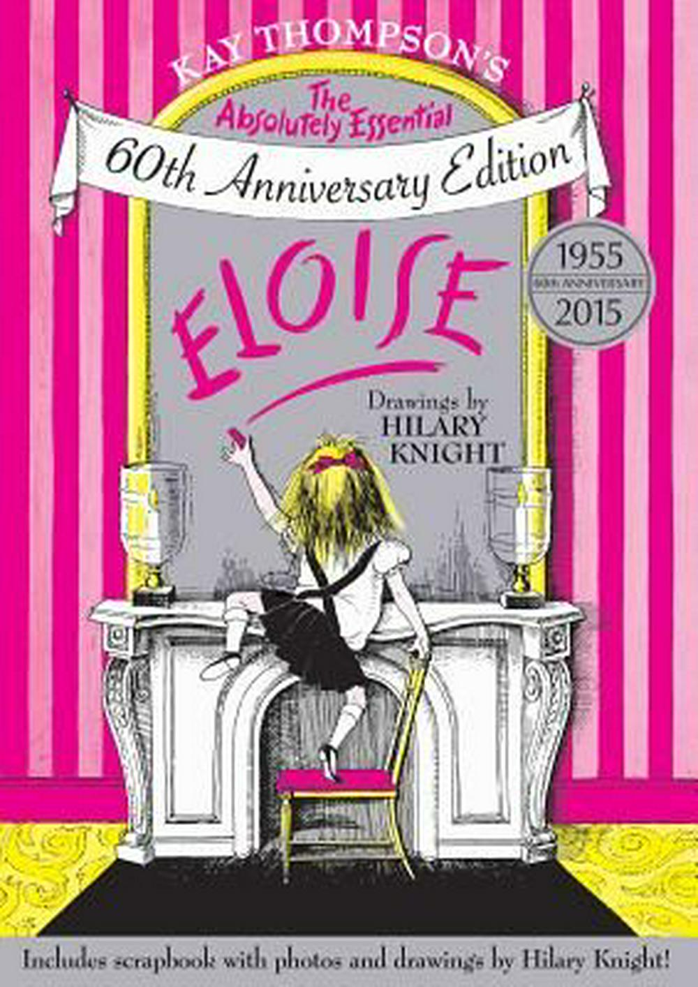 EloiseThe Absolutely Essential 60th Anniversary Edition