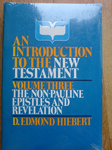 Introduction to the New Testament: The Non Pauline Epistle and Revelation