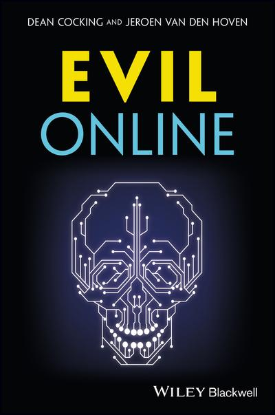 Evil Online (Blackwell Public Philosophy Series)