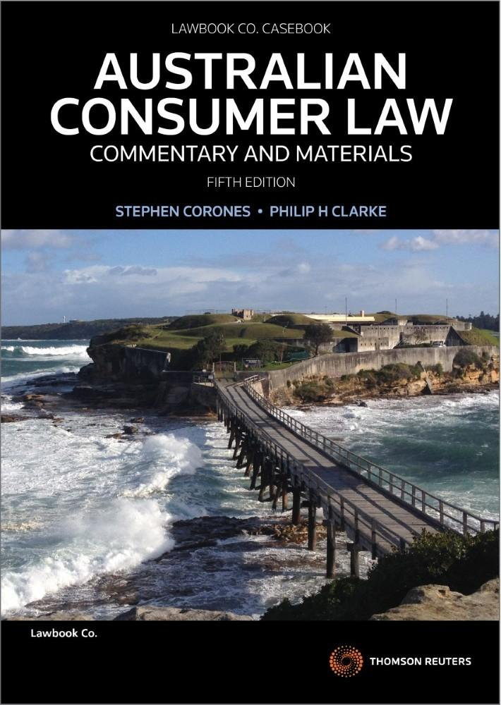 Australian Consumer Law: Commentary & Materials (5th Edition)