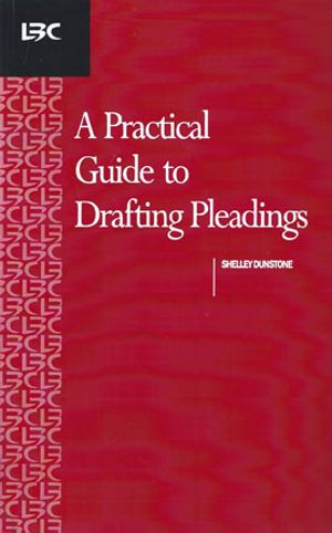 A Practical Guide to Drafting Pleadings