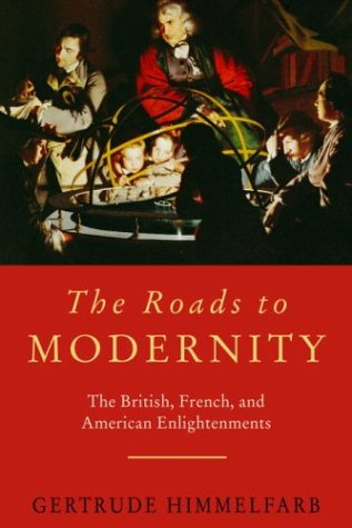 The Roads to Modernity by Gertrude Himmelfarb, ISBN: 9781400042364