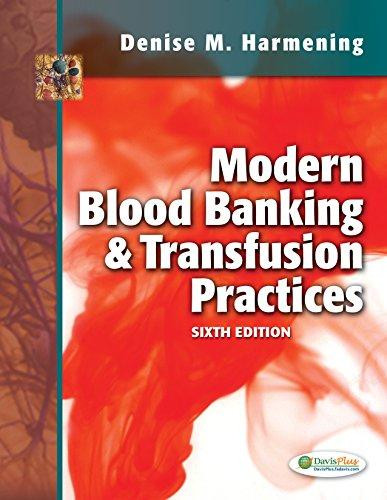Modern Blood Banking & Transfusion Practices by Harmening, ISBN: 9780803626829