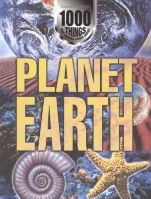1000 Things You Should Know About Planet Earth by Farndon, John, ISBN: 9781902947334