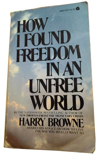 How I Found Freedom in a Unfree World