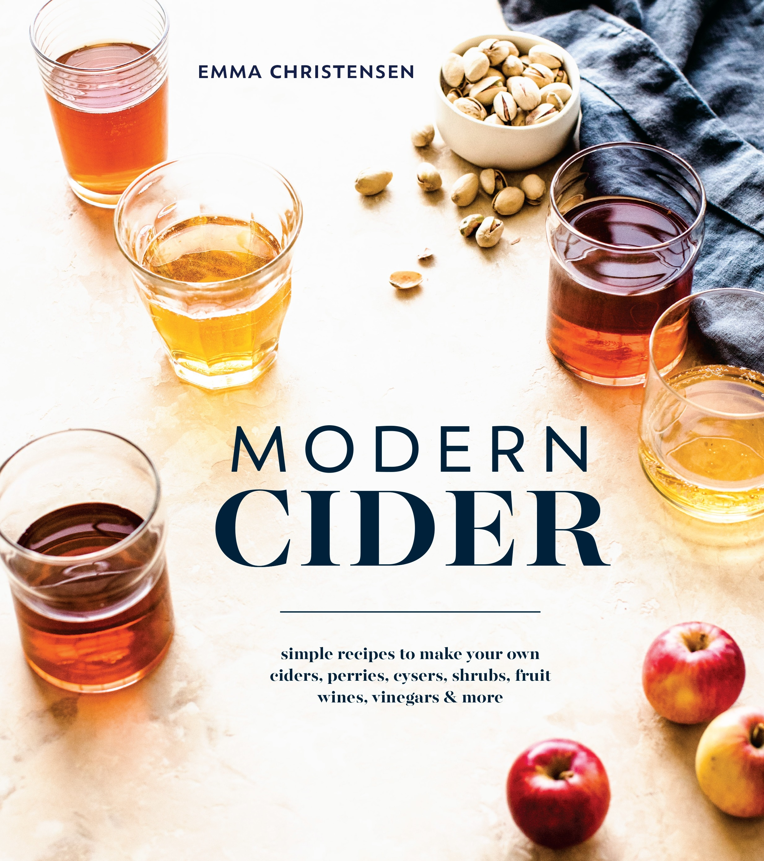 Modern Cider: A Guide to Brewing Hard Cider, Perry, and Other Fizzy Drinks for a New Generation