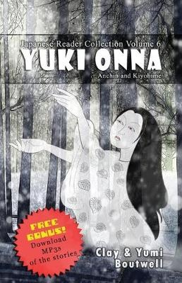 Japanese Reader Collection Volume 6: Yuki Onna