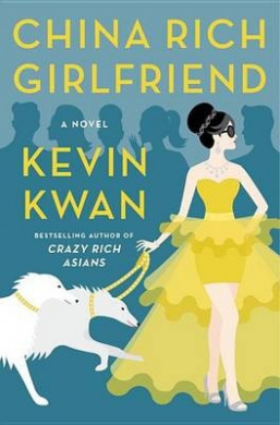 Cover Art for China Rich Girlfriend, ISBN: 9780385539081