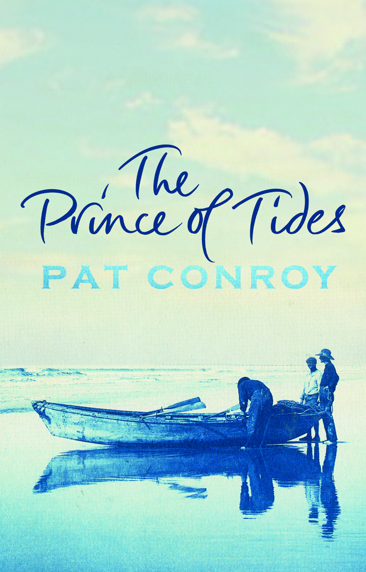 pat conroy the prince of tides A site dedicated to book lovers providing a forum to discover and share commentary about the books and authors they enjoy author interviews, book reviews and lively book commentary are found here.