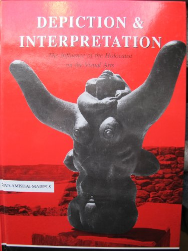 Depiction and Interpretation: Influence of the Holocaust on Visual Arts