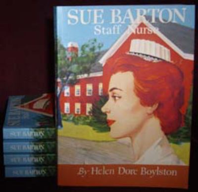 Sue Barton Staff Nurse (Sue Barton Series, Volume 7 - Final Book in the Series)