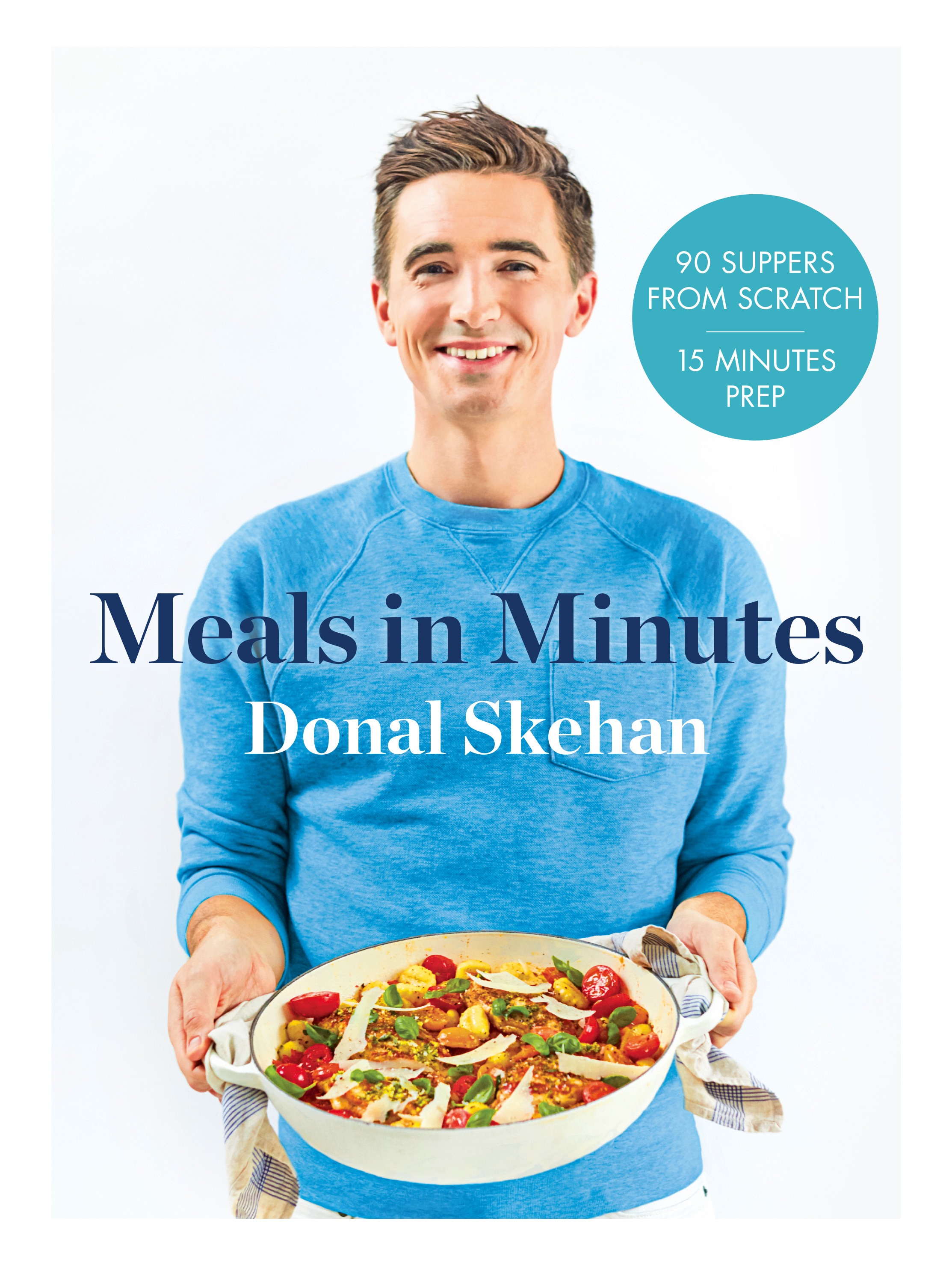 Donal's Meals in Minutes: No-fuss fast food