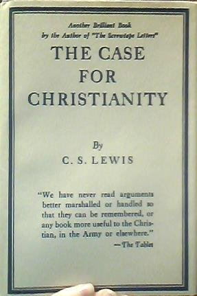 Case for Christianity by C S Lewis, ISBN: 9780025704909