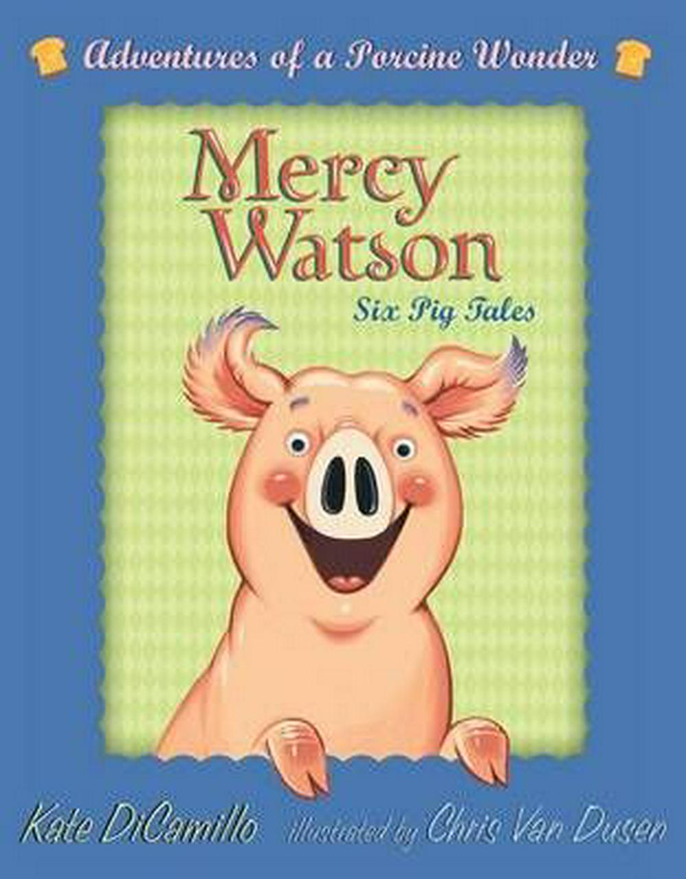 Mercy Watson Boxed Set: Adventures of a Porcine Wonder by Kate DiCamillo, ISBN: 9780763657093