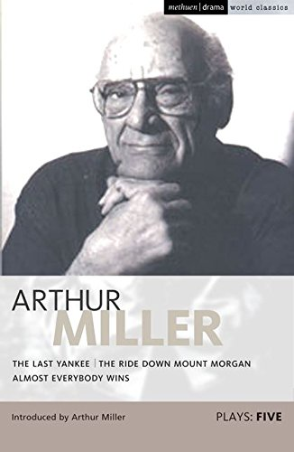 an analysis of the plays by arthur miller Sporadically updated analysis morality in the crucible (arthur miller) when i sat in the theatre and watched one of arthur miller's finest plays.