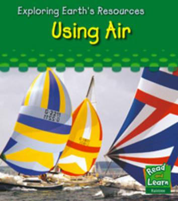 Cover Art for Using Air, ISBN: 9781406206210