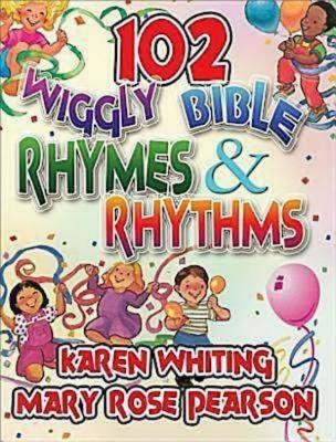 102 Wiggly Bible Rhymes and Rhythms by Karen Whiting, ISBN: 9781426708497