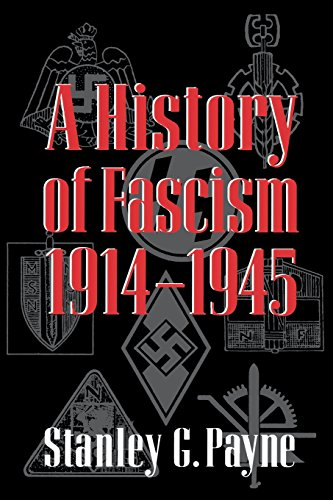 History of Fascism 1914 - 1945